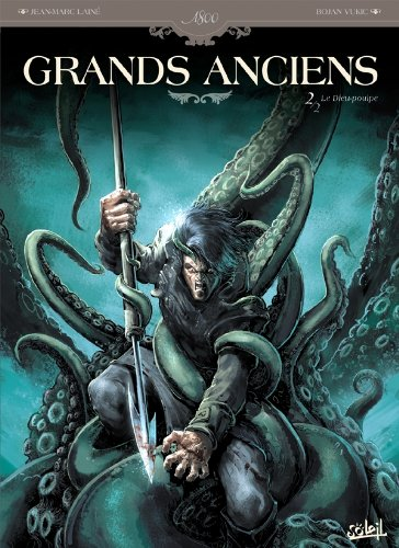Grands Anciens, Tome 2