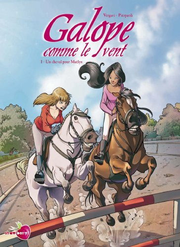 Galope comme le vent, Tome 1