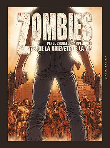 Zombies, Tome 2