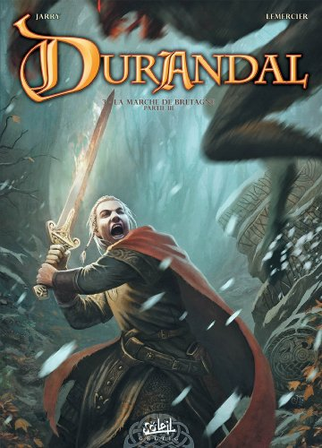 Durandal, Tome 3