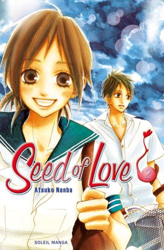 Seed of Love, Tome 2