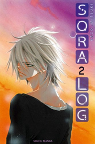 Sora log, Tome 2