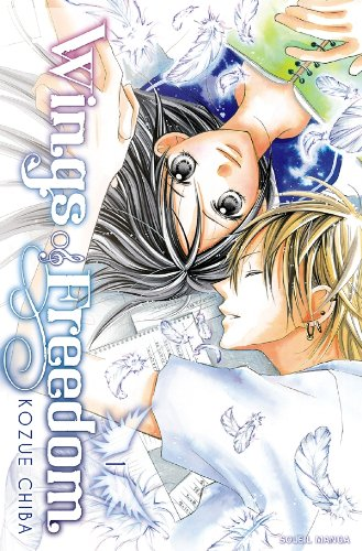 Wings of Freedom, Tome 1 :