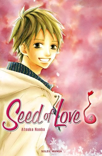 Seed of Love, Tome 4