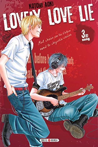 Lovely love lie, Tome 3