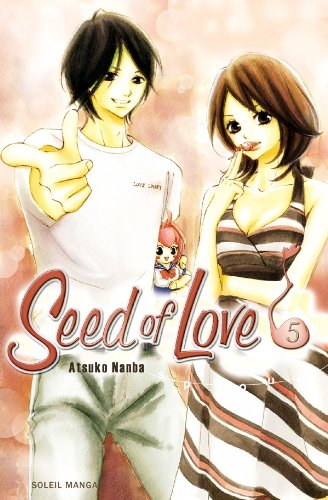 Seed of Love, Tome 5 :