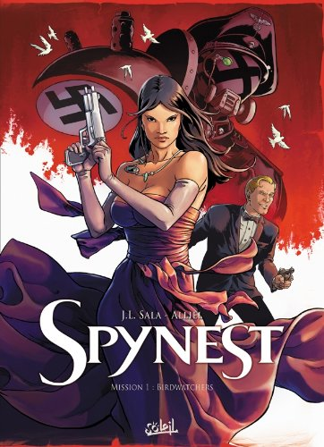 Spynest, Tome 1