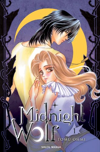 Midnight Wolf, Tome 1 :