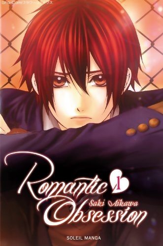 Romantic Obsession, Tome 1