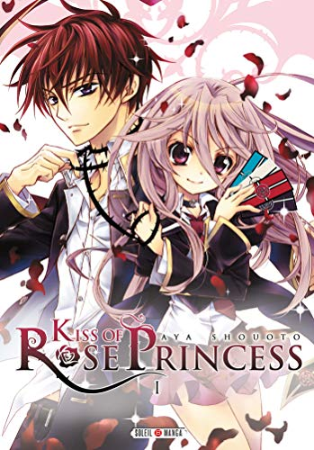 Kiss of Rose Princesse, Tome 1