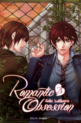 Romantic Obsession, Tome 3 :