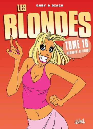 Les Blondes, Tome 16 :