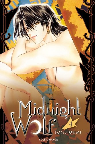 Midnight Wolf, Tome 4 :