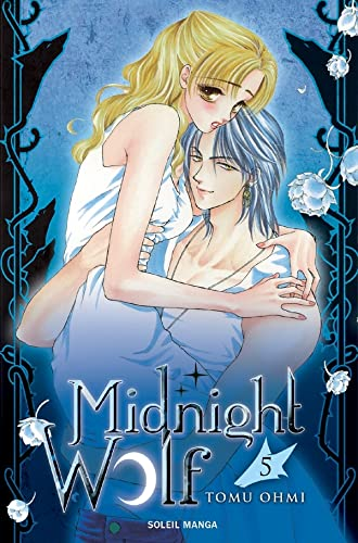 Midnight Wolf, Tome 5 :