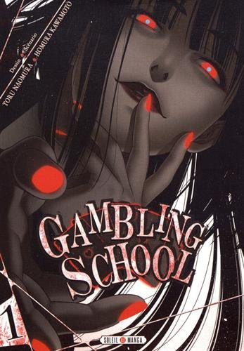 Gambling school. 1 | Naomura, Toru. Illustrateur