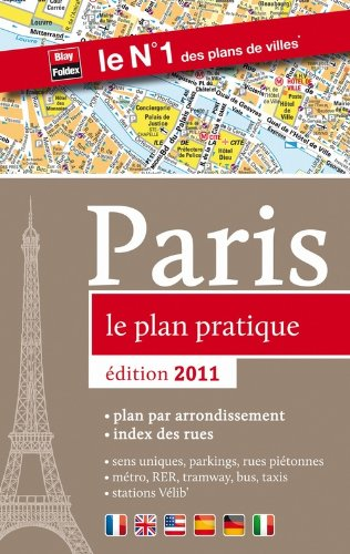 Paris le plan pratique 2011