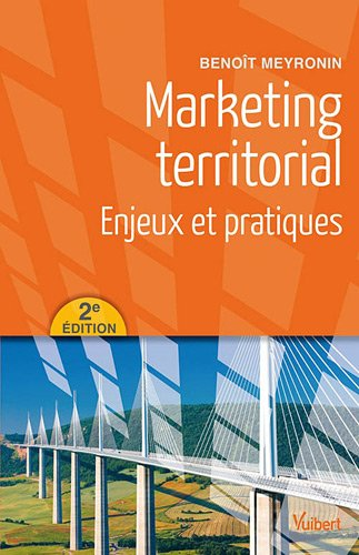 Marketing Territorial Enjeux et Pratiques 2e Edt