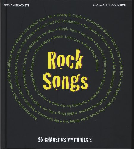 Rock Songs : 90 chansons mythiques