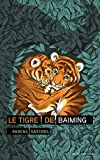 tigre-de-Baiming-(Le)