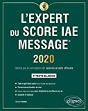 L'expert du Score IAE Message : 2020 : 9 tests blancs | Parienti, Dorone
