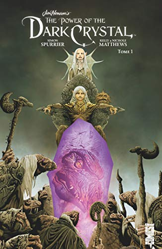 The power of the Dark Crystal. Tome 1 |