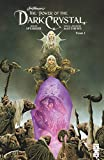 The power of the Dark Crystal. Tome 1 | Spurrier, Simon (1981-....). Auteur