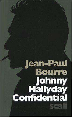 Johnny Hallyday Confidential