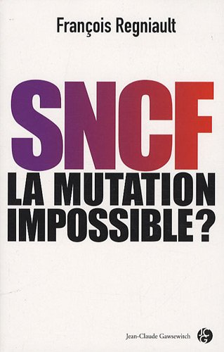 SNCF: la mutation impossible ?