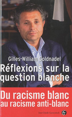 Réflexions sur la question blanche