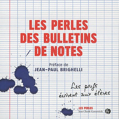 Les Perles des bulletins de notes