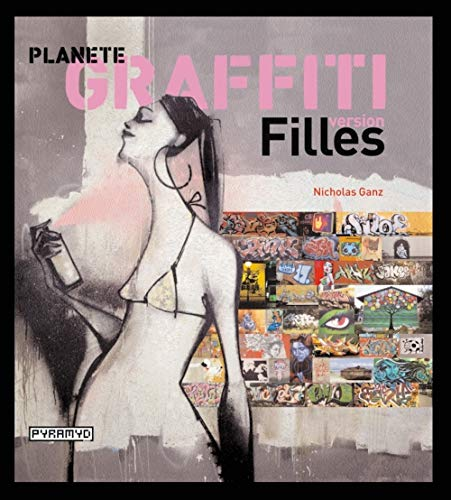 Planète Graffiti : Version Filles