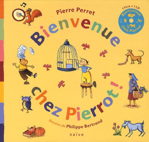 Bienvenue chez Pierrot ! (1CD audio)