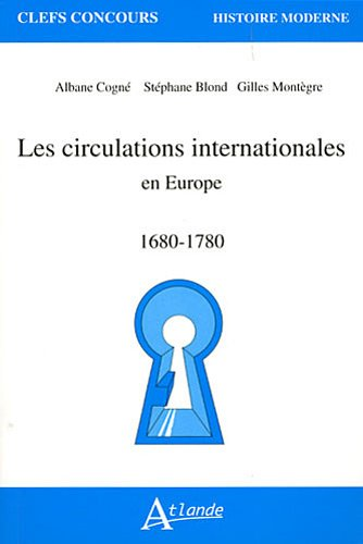 Les circulations internationales - Europe - 1680-1780