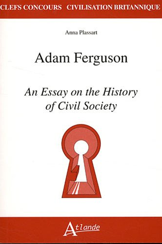 Adam Ferguson, An essay on the history of civil society