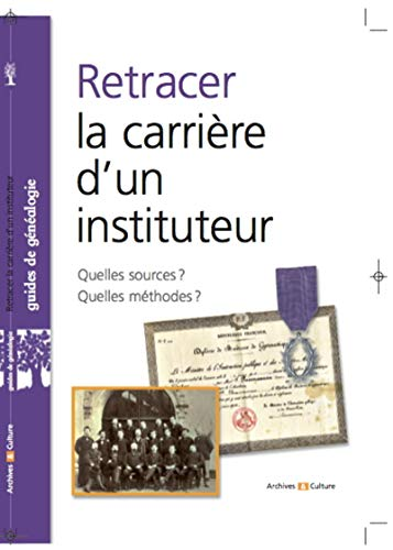 Retracer la Carrière d'un Instituteur