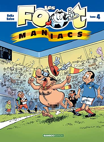 Les Footmaniacs, Tome 4