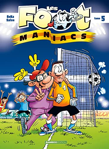 Les Footmaniacs, Tome 5