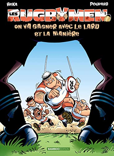 Les Rugbymen, Tome 5