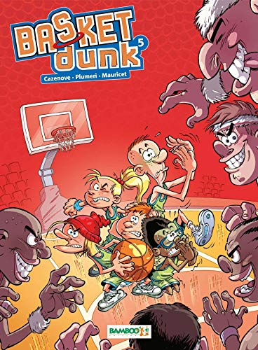 Basket Dunk, Tome 5 :