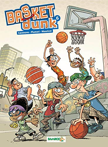Basket Dunk, Tome 6