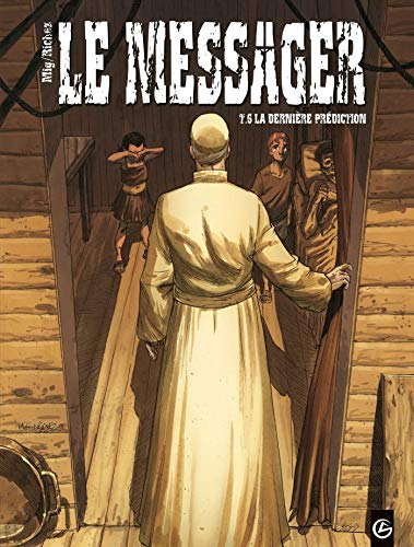 Le messager, Tome 6