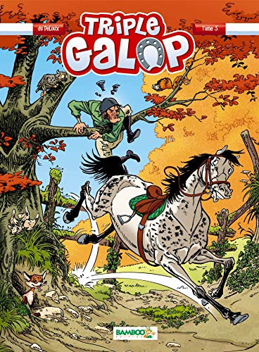 Triple galop, Tome 5