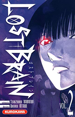 Lost Brain, Tome 2 :