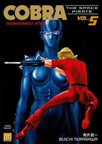 Cobra The Space Pirate, Tome 5 : Thunderbolt Star