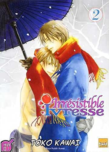 Irresistible Ivresse T02