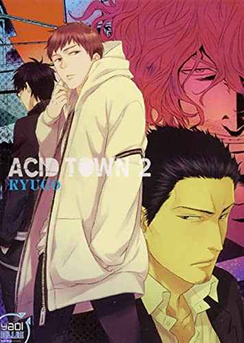 Acid town, Tome 2 :