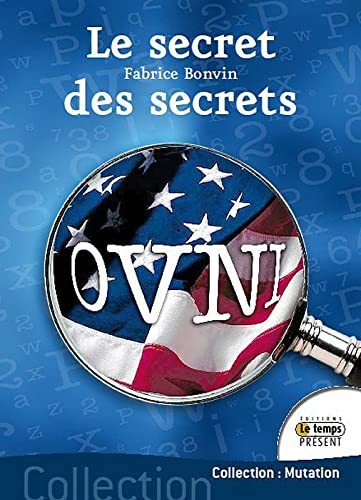 Ovnis : le secret des secrets