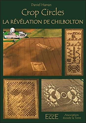 Crop Circles - la Revelation de Chilbolton