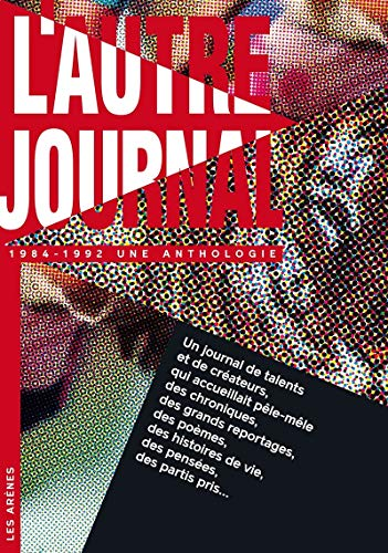 L'autre journal anthologie (1984-1992)
