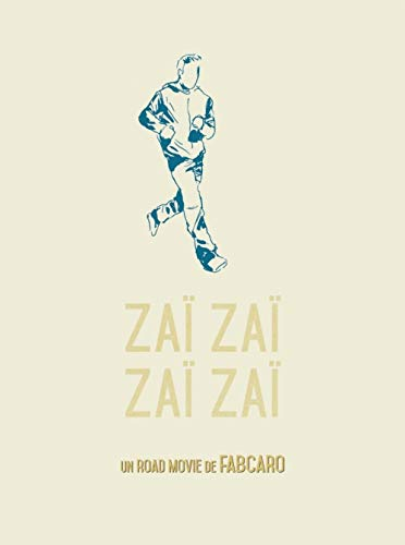 Zaï zaï zaï zaï / un road movie de Fabcaro.